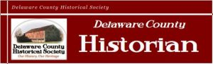 Delaware County Historian - Newsletter - Delaware County Historical Society - Delaware Ohio