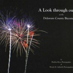 Delaware Bicentennial - Photobook - Delaware County Historical Society