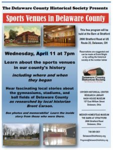 Sports Venues of Delaware County - History Program - Delaware County Historical Society - Delaware Ohio